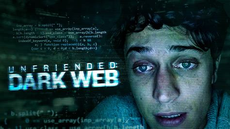 Is 'Unfriended: Dark Web' (2018) available to watch on UK ...