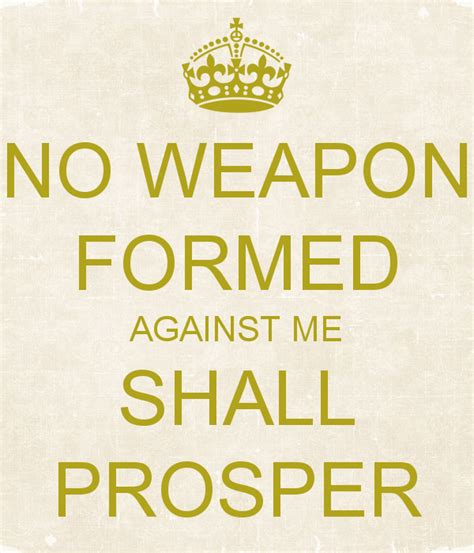 no weapon formed against me shall prosper poster