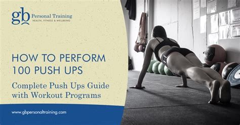To 100 Push Ups by How To Perform 100 Push Ups Push Up Guide With Workout