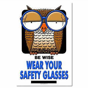 AI-sp132 - Be Wise. Wear your Safety Glasses. Safety Poster