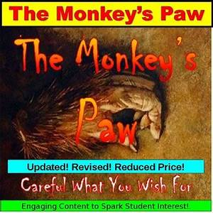 The Monkey U0026 39 S Paw Elements Of Fiction