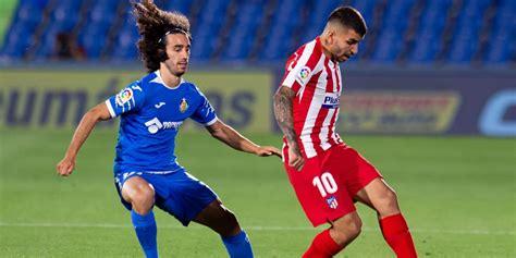 Atlético Madrid vs Getafe | Horario, cuándo juegan, cómo y ...
