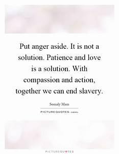 Is It Love Solution : put anger aside it is not a solution patience and love ~ Melissatoandfro.com Idées de Décoration