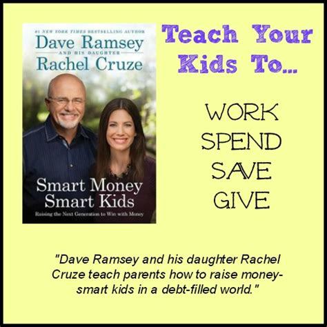 When it comes to life insurance, dave ramsey is neither an expert, nor a source of. Teaching Kids to be Smart with Money According to Dave ...