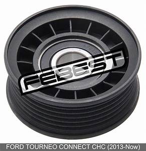 Pulley Tensioner For Ford Tourneo Connect Chc  2013