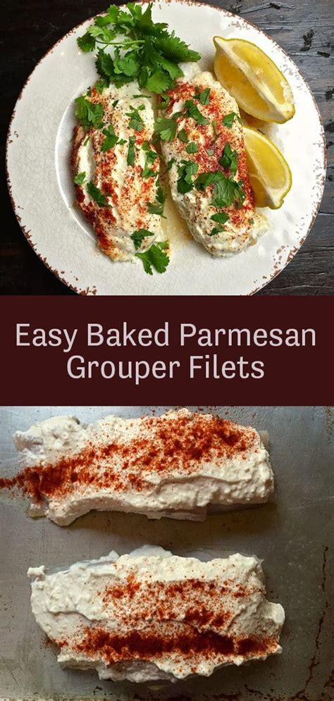 grouper baked oven recipe fillets easy recipes parmesan fish gritsandpinecones cheese sour cream fillet cooked