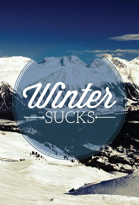 21 Best Images About I Hate Winter On Pinterest Summer