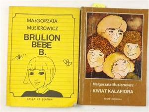 Magorzata Musierowicz Brulion Bebe B Pdf
