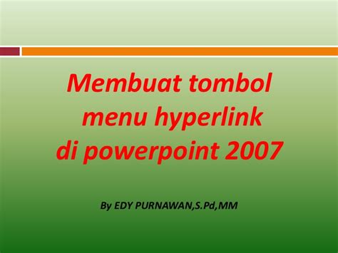 membuat tombol menu hyperlink  power point