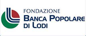 Popolare Di Novara Sede Legale Un Gruppo Tante Fondazioni Fondazione Popolare Di