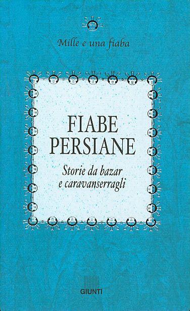 Fiabe Persiane by Monografie Vanzan Pagina 2