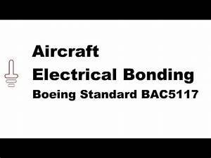 Aircraft Electrical Bonding To Boeing Standard Bac5117