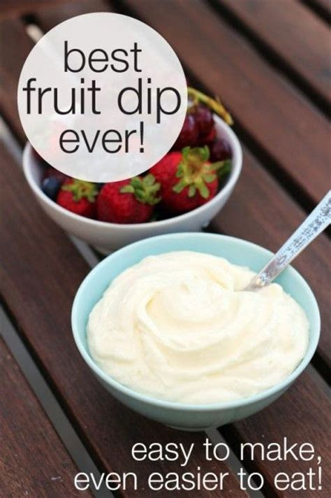 The Best Fruit Dip Ever Easy To Make Even Easier To Eat