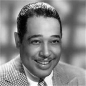 Duke Ellington ... Famous Duke Ellington Quotes