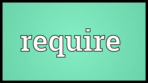 Require Meaning - YouTube