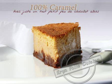 eryn et sa folle cuisine cheesecake 100 caramel eryn et sa folle cuisine