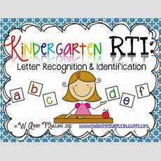Kindergarten Rti Letter Recognition & Identification  Inspired First Grade  Pinterest Good
