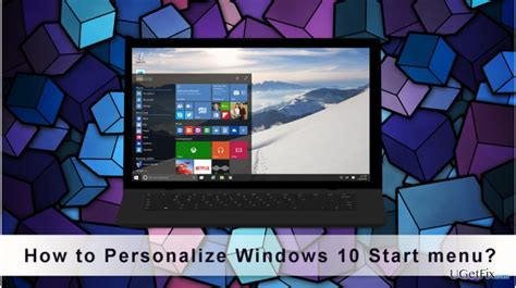 how to personalize windows 10 start menu