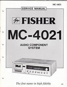 Fisher Service Manual For Mc4021 Audio Component System