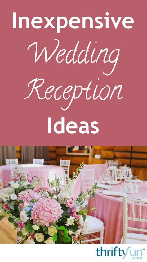 inexpensive wedding reception ideas wedding ideas