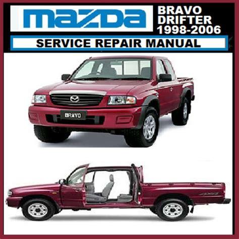 auto repair manual free download 2000 mazda b series spare parts catalogs mazda bravo b2200 b2600 b2500 1998 2006 workshop manual download