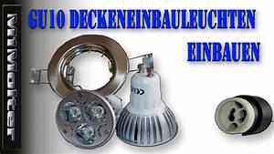 Led Einbaustrahler Ohne Trafo Einbauen : gu10 deckeneinbauleuchten einbaustrahler deckenspots einbauen von m1molter youtube ~ Orissabook.com Haus und Dekorationen