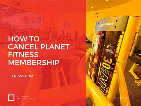 how to cancel planet fitness membership ieenews