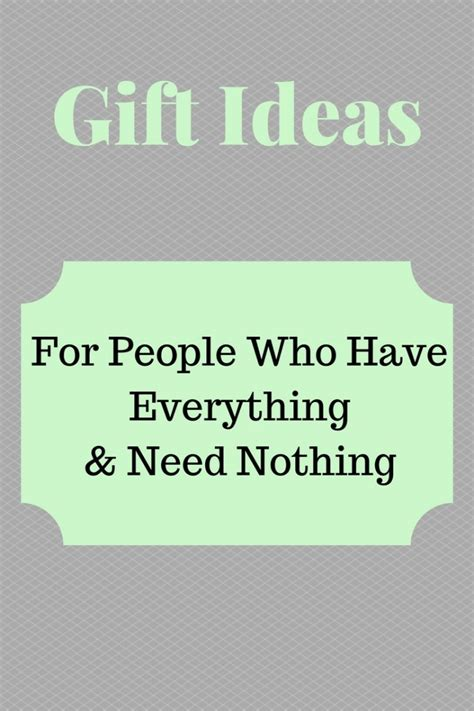 gifts for people who have everything and need nothing