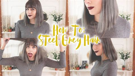 How To Get Steel Grey Hair