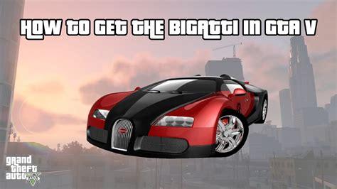 Gta 5 Where To Find Bugatti by How To Find The Bugatti Veyron In Gta 5 Grand Theft Auto