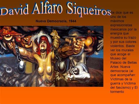 David Alfaro Siqueiros Murales by Muralismo Identidad Nacional Ppt Descargar