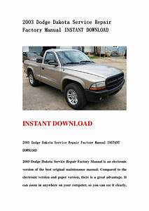2003 Dodge Dakota Service Repair Factory Manual Instant Download By Kksjenfhsejn