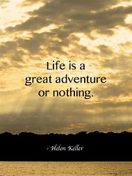 Best Quotes About Adventure Ideas And Images On Bing Find What
