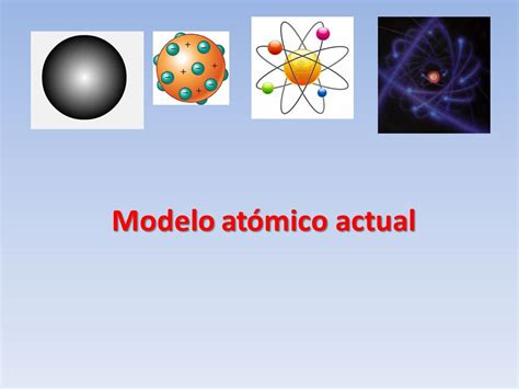 imajenes de los 5 atomicos at 243 mico actual ppt