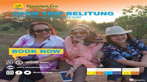 open trip belitung  paket bangka   belitung