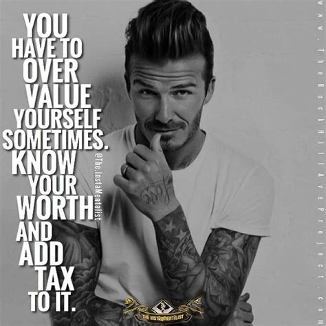 Quotes, David Beckham A Different $tate Of Mental On. Crush On You Quotes And Sayings. Quotes To Live By From Rap Songs. Workload Quotes. Quotes About Love Not War. Birthday Quotes By Authors. Tumblr Quotes Quran. Zen Beach Quotes. Best Friend Quotes Here's To The