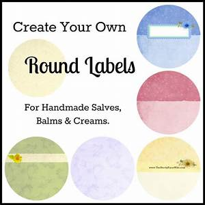 create your own round labels for handmade salves balms With design your own jar labels