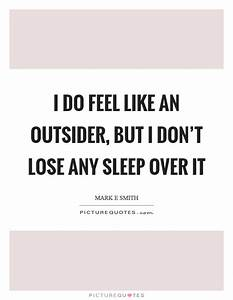 Outsider Quotes   Outsider Sayings   Outsider Picture Quotes