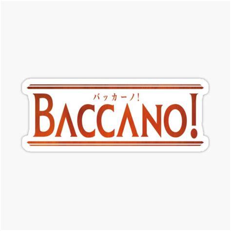 baccano stickers redbubble
