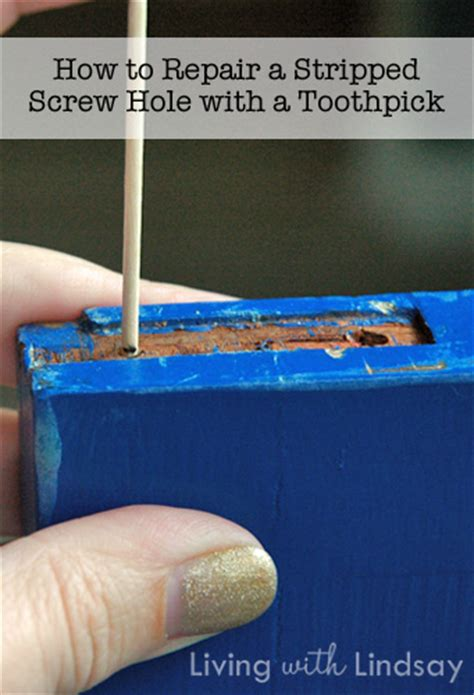 How To Repair A Stripped Screw Hole With A Toothpick Makely
