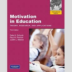 Motivation In Education Theory, Research, And Applications  9780137041374 Slugbooks