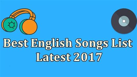Top Best English Songs List Latest 2017, 2018