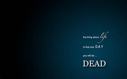 Quotes 4k Wallpapers Desktop Quote Death Mobile