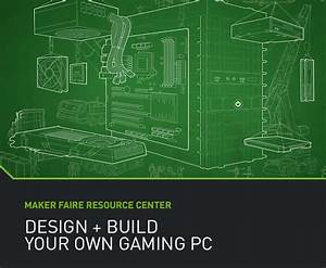 Design   Build Your Own Gaming Pc