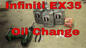 Infiniti Ex35 Engine Oil Change And Oil Filter Change