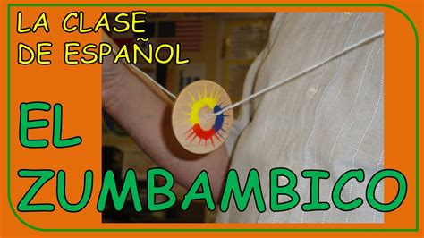 colors  spanish el zumbambico color toy youtube