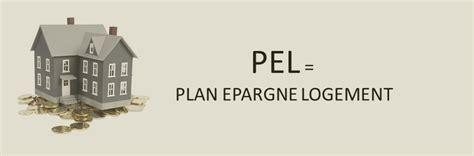 le plan d 233 pargne logement pel bon placement immobilier
