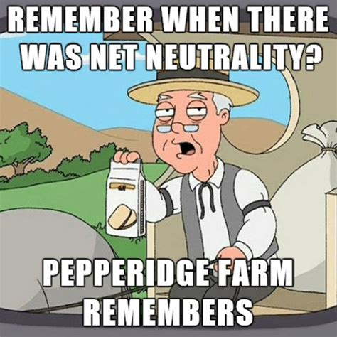 Net Neutrality Memes - net neutrality might be gone but at least we have these memes thechive