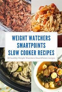 Weight Watchers Smartpoints Berechnen : fifty weight watchers smartpoints slow cooker recipes weights slender kitchen and losing weight ~ Themetempest.com Abrechnung