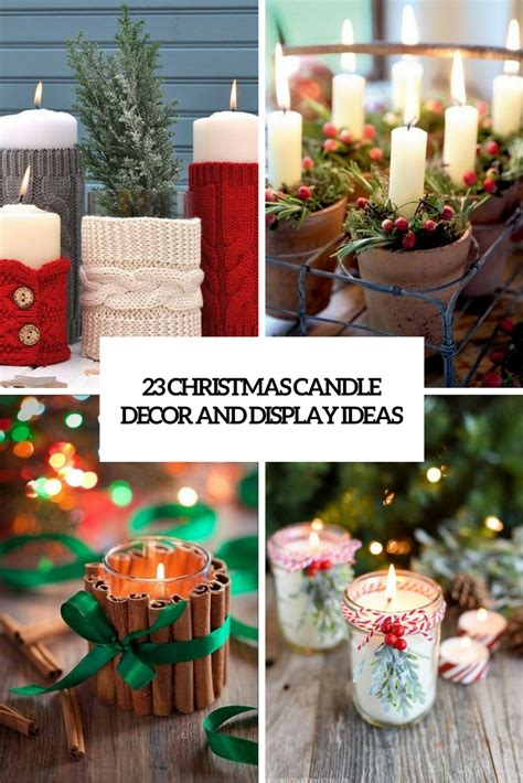 23 christmas candle d 233 cor and display ideas shelterness
